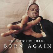 NOTORIOUS B.I.G.  - 2xVINYL BORN AGAIN LP [VINYL]