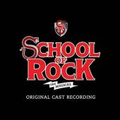 SCHOOL OF ROCK: THE MUSICAL / ..  - CD SCHOOL OF ROCK: THE MUSICAL / O.B.C.
