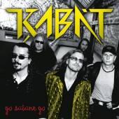 KABAT  - VINYL GO SATANE GO [VINYL]