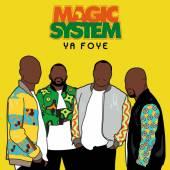 MAGIC SYSTEMS  - CD YA FOYE