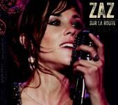 ZAZ  - 2xCD+DVD SUR LA ROUTE - TOUR EDITION