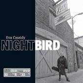 CASSIDY EVA  - 3xCD+DVD NIGHTBIRD (2CD+DVD)