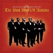 BLIND BOYS OF ALABAMA  - CD GO TELL IT ON THE MOUNTAIN