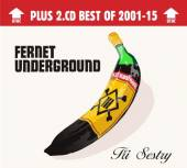 TRI SESTRY  - 2xCD FERNET UNDERGROUND (DELUXE 2CD)