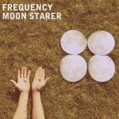 FREQUENCY  - CD MOON STARER