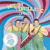 MAXIM TURBULENC  - CD UMBAJ