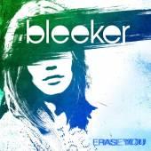 BLEEKER  - CD ERASE YOU