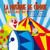 LAPORTE JEAN & SON ORCHESTRA  - CD BEST OF CIRCUS MU..