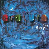 ERASURE  - CD I SAY I SAY I SAY