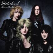 GIRLSCHOOL  - CD THE COLLECTION