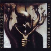 CELTIC FROST  - 2xCD TO MEGA THERION