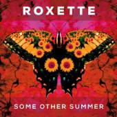ROXETTE  - CM SOME OTHER SUMMER