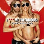 GUETTA DAVID & CATHY  - CD F... ME I M FAMOUS