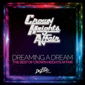 DREAMING A DREAM: THE BEST OF CROWN HEIGHTS AFFAIR - suprshop.cz