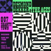 DEKKER DESMOND & THE ACES  - CD 007 SHANTY TOWN
