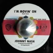 NASH JOHNNY  - SI I'M MOVIN' ON /7