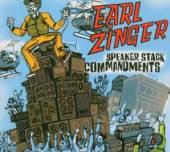 ZINGER EARL  - CD SPEAKER STACK COMMANDMENTS
