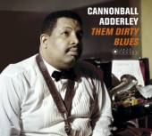 ADDERLEY CANNONBALL  - CD THEM DIRTY BLUES [DELUXE]