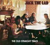 JACK THE LAD  - CD OLD STRAIGHT TRACK