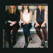 GUILLEN KATY & THE GIRLS  - CD REMEMBER WHAT YOU KNEW..