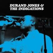 DURAND JONES & THE INDICATIONS  - CD DURAND JONES & THE INDICATIONS
