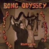 BONG ODYSSEY  - 2xVINYL GARETH LIDDIARD & RUI.. [VINYL]