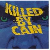 KILLED BY CAIN  - CD KILLED BY CAIN