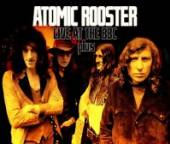 ATOMIC ROOSTER  - CD LIVE AT THE BBC [CD+DVD]