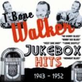 WALKER T-BONE  - CD JUKEBOX HITS 1943-52