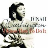 WASHINGTON DINAH  - CD I KNOW HOW TO DO IT