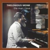 THELONIOUS MONK  - CD THE MAN I LOVE