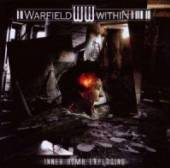 WARFIELD WITHIN  - CD INNER BOMB EXPLODING