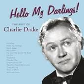 DRAKE CHARLIE  - CD HELLO MY DARLINGS..