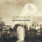 UND WIEDER OKTOBER  - CM SUPERHELD EP