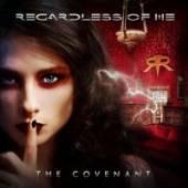 REGARDLESS OF ME  - CD THE COVENANT
