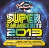 VARIOUS  - CD SUPER KARAOKE HITS 2013