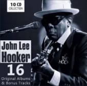 HOOKER JOHN LEE  - 10xCD 16 ORIGINAL ALBUMS