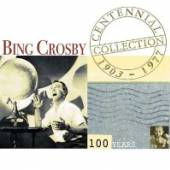 CROSBY BING  - 2xCD CENTENNIAL COLLECTION
