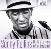 ROLLINS SONNY  - 10xCD MILESTONES OF A LEGEND