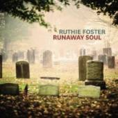 FOSTER RUTHIE  - CD RUNAWAY SOUL