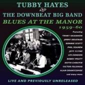 HAYES TUBBY & THE DOWNBE  - CD BLUES AT THE MANOR..