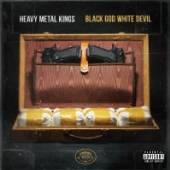 HEAVY METAL KINGS  - 2xVINYL BLACK GOD WHITE DEVIL [VINYL]