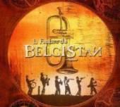 BELGISTAN  - CD LA FANFARE DU BELGISTAN