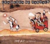 OGRES DE BARBACK  - CD IRFAN, LE HEROS