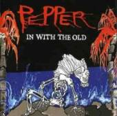 PEPPER  - CD IN WITH THE OLD