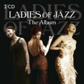 VARIOUS  - CD+DVD LADIES OF JAZZ - THE ALBUM (2CD)