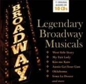 LEGENDARY BROADWAY MUSICALS  - 10xCD LEGENDARY BROADWAY MUSICALS