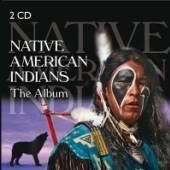 NATIVE AMERICAN INDIANS  - CD+DVD THE ALBUM (2CD)