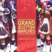 GRAND SCOTTISH MARCHES / VARIO..  - CD GRAND SCOTTISH MARCHES / VARIOUS