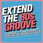 VARIOUS  - 3xCD EXTEND THE 80S GROOVE